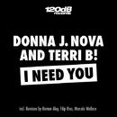 I Need You/Donna J. Nova