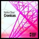 Cronicas EP/Nativa Soul