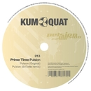 Pulsion EP/Prime Time