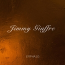 Emphasis/Jimmy Giuffre