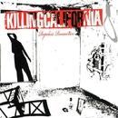 Ropeless Romantics (Reissue)/Killing California