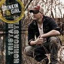 Drinkin' Girl/Tristan Horncastle
