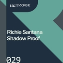 Shadow Proof/Richie Santana
