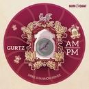 AM / PM EP/Gurtz