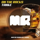 On The Rocks/Tanke