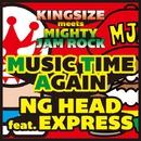 MUSIC TIME AGAIN -Single/NG HEAD & EXPRESS