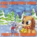 キッズ・クリスマス・ソング Vol. 1 /フロスティー・ザ・スノーマン/The Countdown Kids