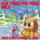 キッズ・クリスマス・ソング Vol. 3 /サンタが街にやってくる/The Countdown Kids