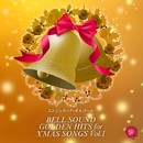 BELL SOUND GOLDEN HITS for X'MAS SONGS Vol.1/ベルサウンド 西脇睦宏