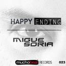 Happy Ending/Migue Soria