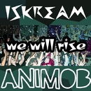 We Will Rise/Iskream