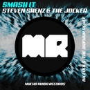 Smash It/Steven Saenz & The Jocker