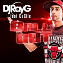 Ball Out/DJ RayG