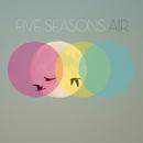 Air/Five Seasons