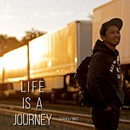 LIFE IS A JOURNEY/GAKU-MC