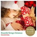 ビューティフル・ストリングス・クリスマス(思い出に残るクリスマスを)/101 Strings Orchestra