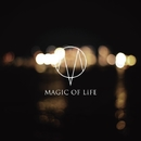 風花ノ雫/MAGIC OF LiFE