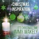 Xmas Inspiration: It's Christmas Time/Jimmy Wakely