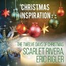 Xmas Inspiration: The Twelve Days Of Christmas/Scarlet Rivera