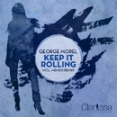 Keep It Rolling EP/George Morel