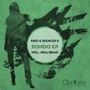 Rondo EP/Kiko & Spencer K