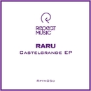 Castelgrande EP/Raru