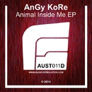 Animal Inside Me EP/Angy Kore