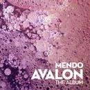 Avalon the Album/Mendo