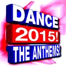 Dance 2015! The Anthems!/Dance Remix Factory