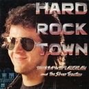 Hard Rock Town/Murray McLauchlan and The Silver Tractors