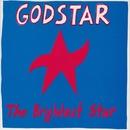 The Brightest Star/Godstar
