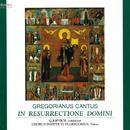 グレゴリオ聖歌 主の復活 - 復活徹夜祭と復活主日のミサ/ゴデハルト・ヨッピヒ & 聖グレゴリオの家聖歌隊