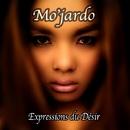 Expressions Du Désir/Mo'jardo