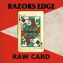 RAW CARD/RAZORS EDGE