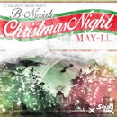 Christmas Night (feat. MAY-LU) -Single/B-NINJAH