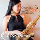 Smooth Jazz SAX Showcase/Mai Taguchi