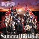 Samurai BRIDGE/HEAVENESE