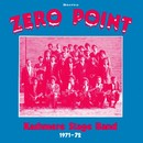 Zero Point/KASHMERE STAGE BAND