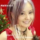 KissMe二人だけのクリスマス/神威裕&Mick