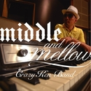 middle&mellow of CRAZY KEN BAND/クレイジーケンバンド