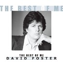 THE BEST OF ME/David Foster