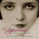 The Yearning: Romances for Alto Flute/Michael Hoppé and Tim Wheater