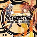 Re:connection/MOSAIC.WAV