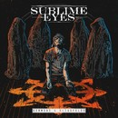 Sermons & Blindfolds/Sublime Eyes