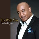 I'm With You/Peabo Bryson