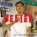 BELIEF/DO IT MOVEMENT RECORDS