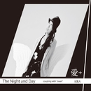 The Night and Day/愛+