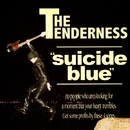 suicide blue/THE TENDERNESS