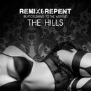 The Hills – Beatcrushing to The Weeknd/Remix & Repent