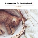 ピアノの聴こえる休日2(Piano Solo Cover - Movie & Musical Hits)/Steven C